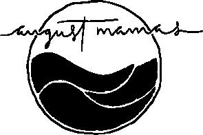 August Mamas