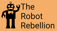 The Robot Rebellion